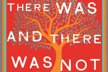 Book cover for 'There Was and There Was Not' by Meline Toumani