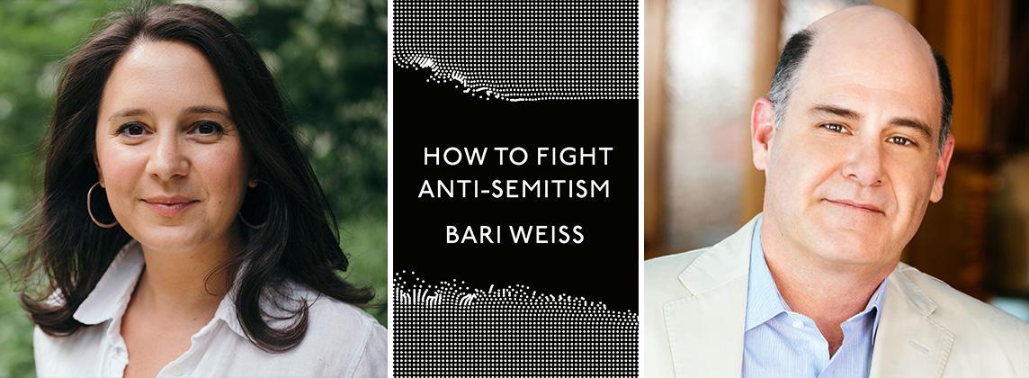 how to fight anti-semitism Bari Weiss